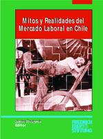 Mitos y realidades del mercado laboral en Chile