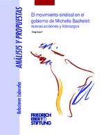 El movimiento sindical en el gobierno de Michelle Bachelet
