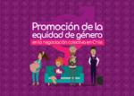 Promoción de la equidad de género en la negociación colectiva en Chile